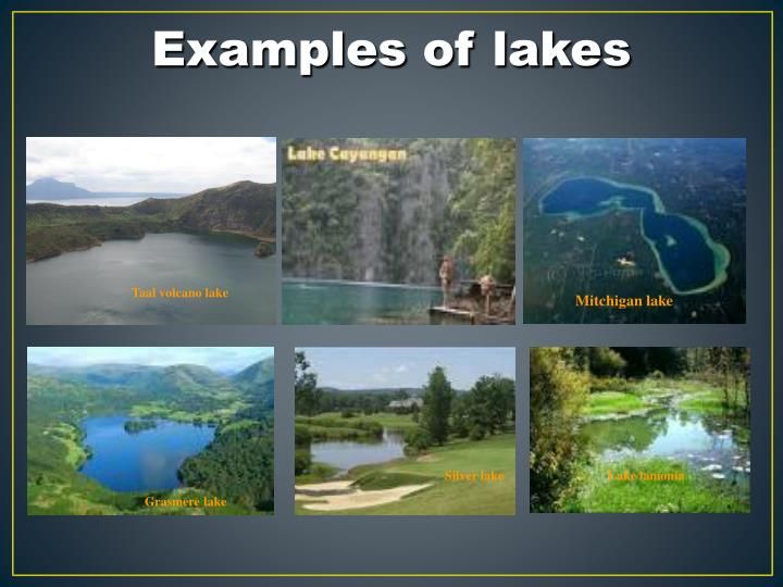 Examples of lakes