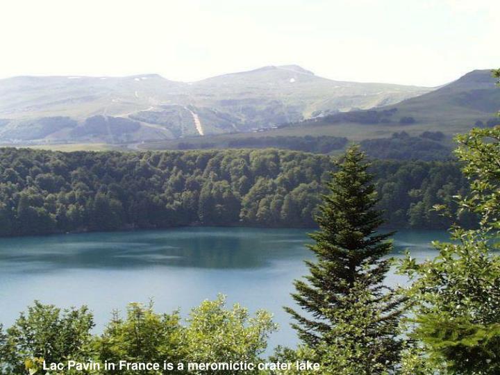 Lac PavininFranceis a meromicticcrater lake