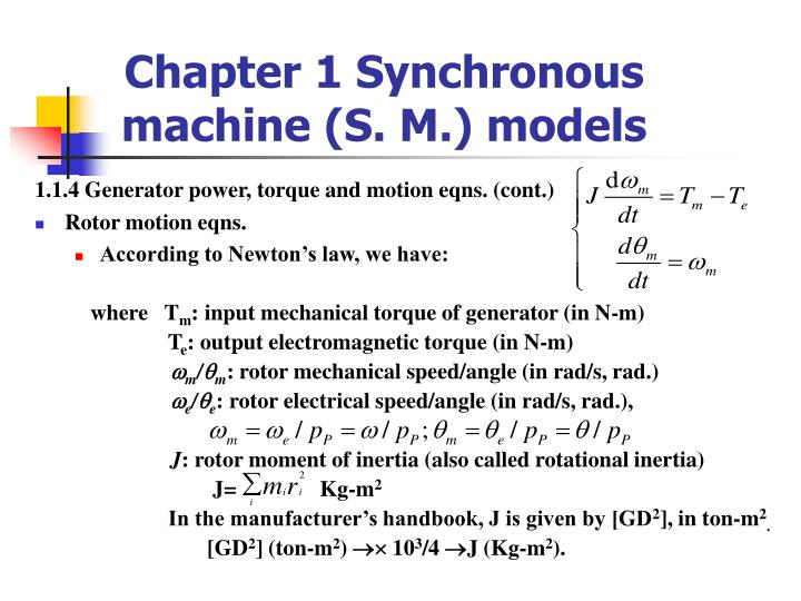 Chapter 1 Synchronous machine (S. M.) models