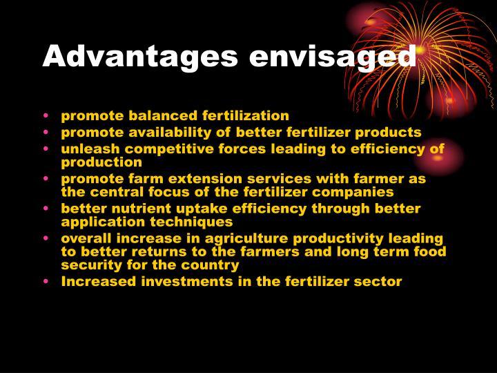 Advantages envisaged