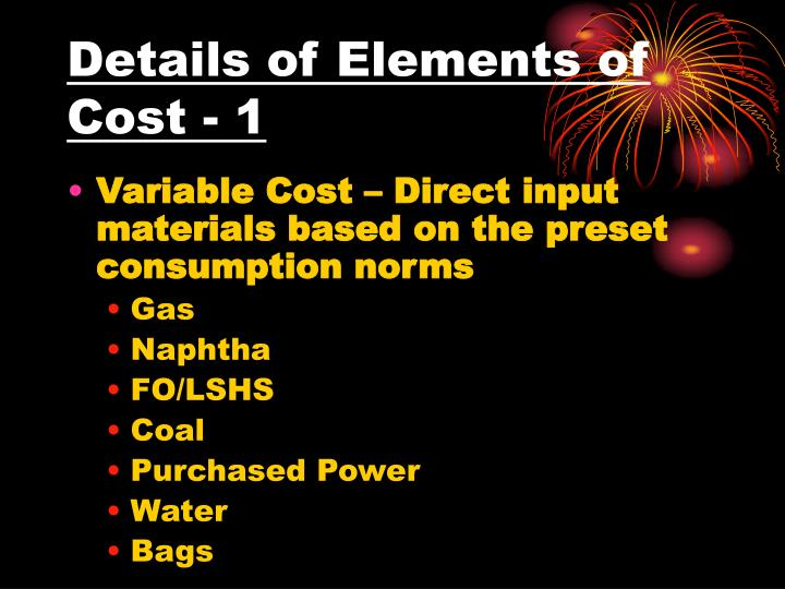 Details of Elements of Cost - 1