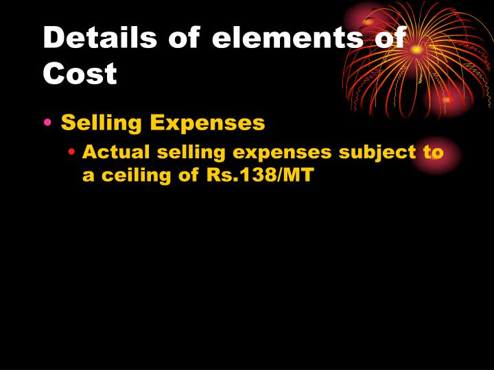Details of elements of Cost