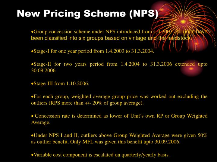 New Pricing Scheme (NPS)