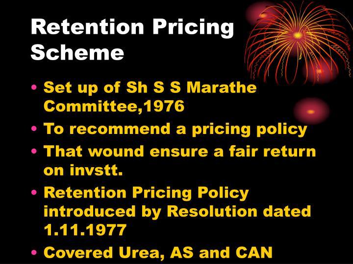 Retention Pricing Scheme