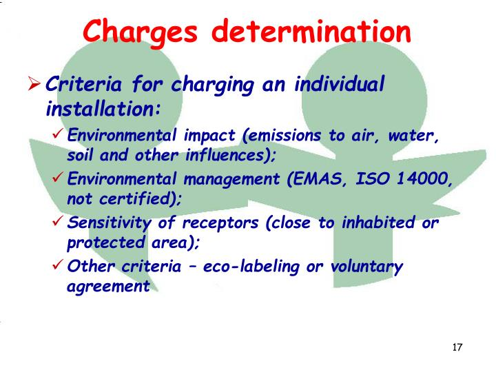 Criteria for charging an individual installation: