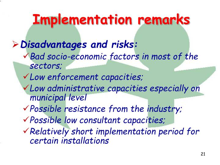 Disadvantages and risks: