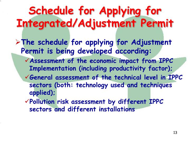 The schedule for applying for Adjustment Permit is being developed according: