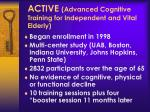 active advanced cognitive training for independent and vital elderly