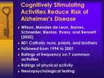 cognitively stimulating activities reduce risk of alzheimer s disease