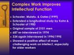 complex work improves intellectual function