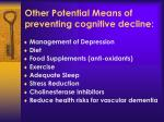 other potential means of preventing cognitive decline