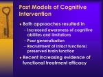 past models of cognitive intervention1