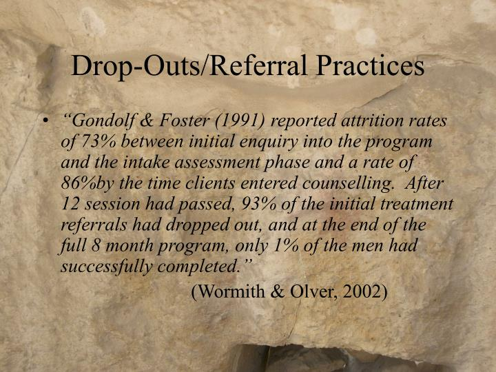 Drop-Outs/Referral Practices