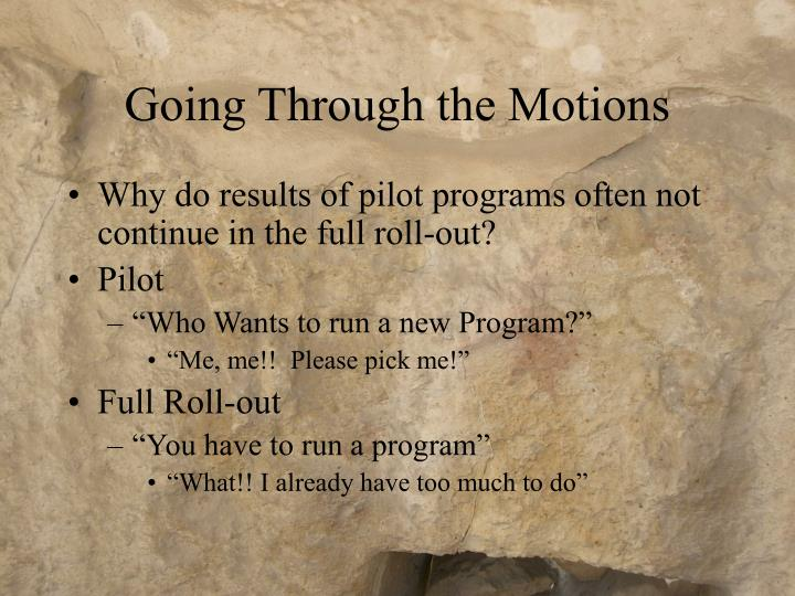 Going Through the Motions
