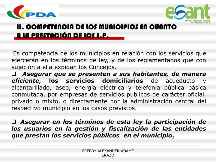 II. COMPETENCIA DE LOS MUNICIPIOS EN CUANTO