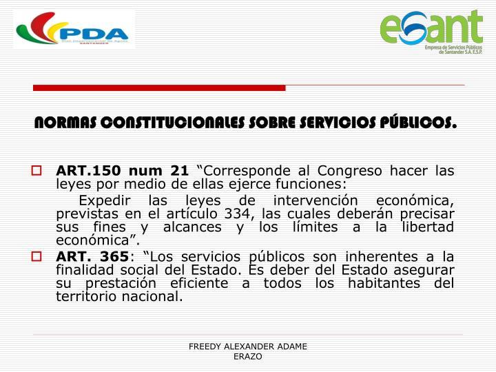 NORMAS CONSTITUCIONALES SOBRE SERVICIOS PÚBLICOS.