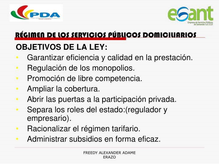 RÉGIMEN DE LOS SERVICIOS PÚBLICOS DOMICILIARIOS