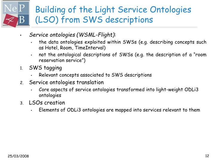 Building of the Light Service Ontologies (LSO) from SWS descriptions