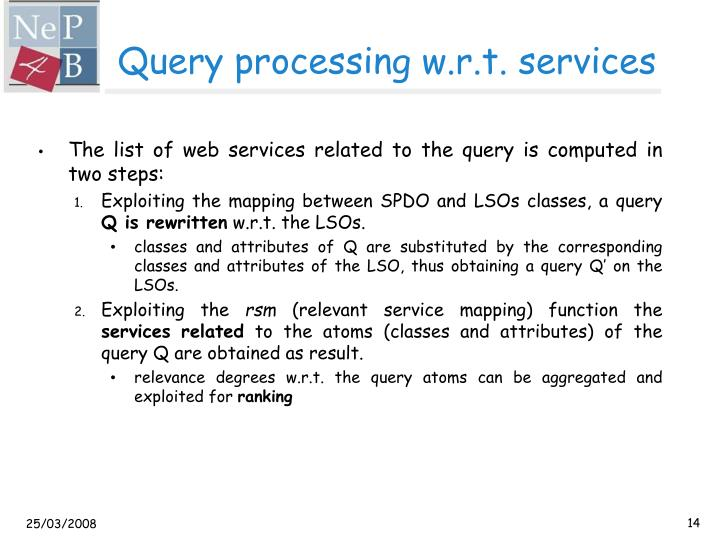 Query processing w.r.t. services