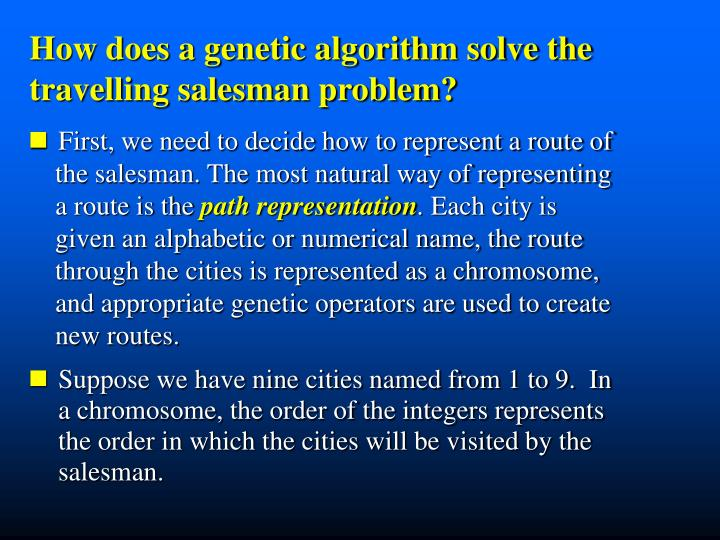 How does a genetic algorithm solve the  travelling salesman problem?