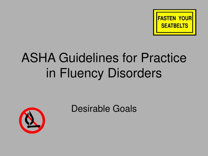 asha guidelines for practice in fluency disorders n.