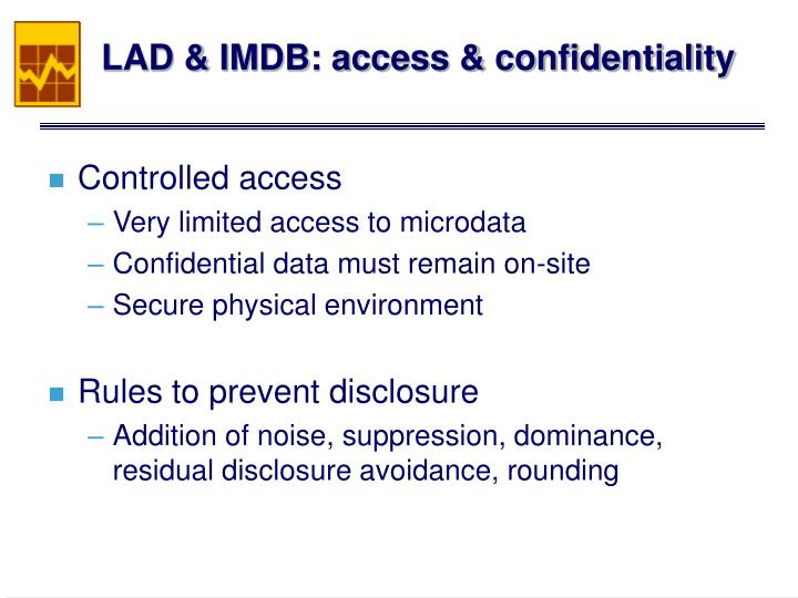 LAD & IMDB: access & confidentiality