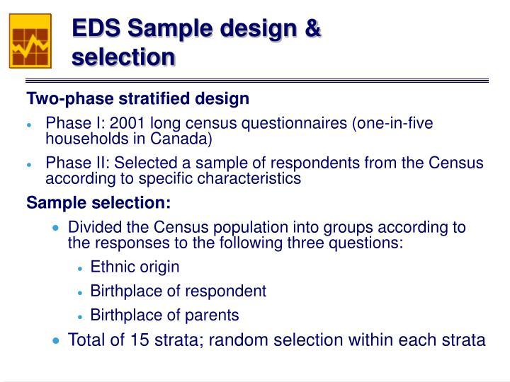 EDS Sample design & selection