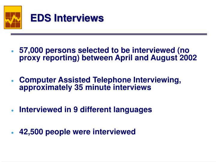 EDS Interviews