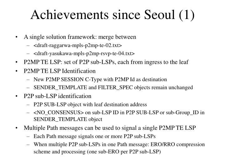 Achievements since Seoul (1)