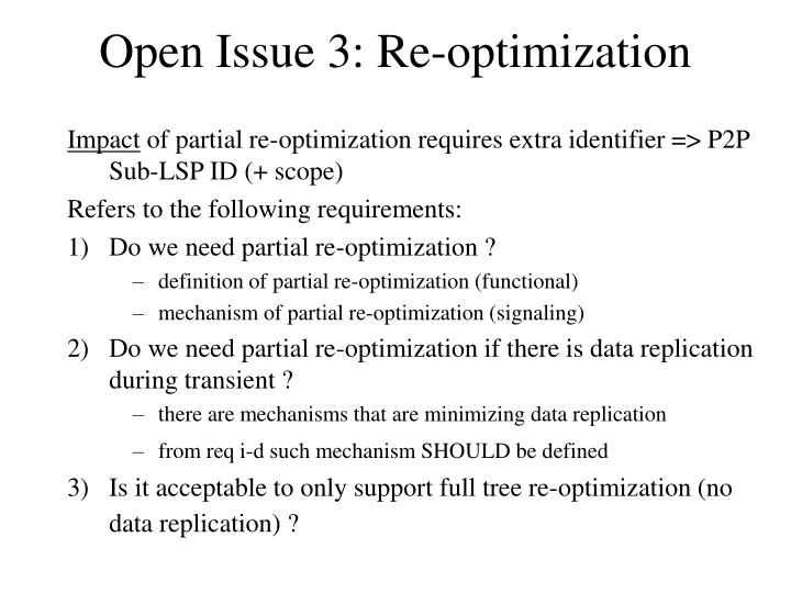 Open Issue 3: Re-optimization