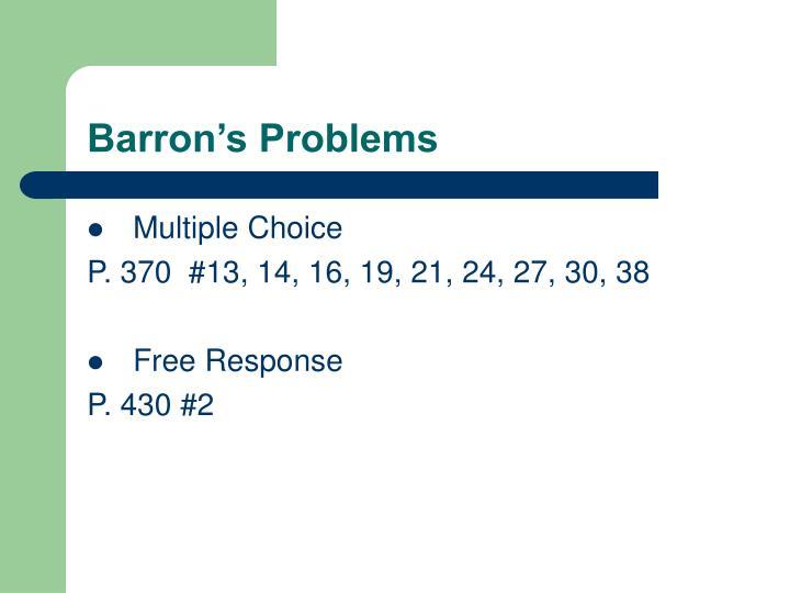 Barron's Problems