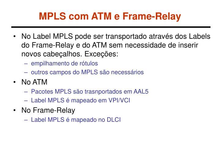 MPLS com ATM e Frame-Relay