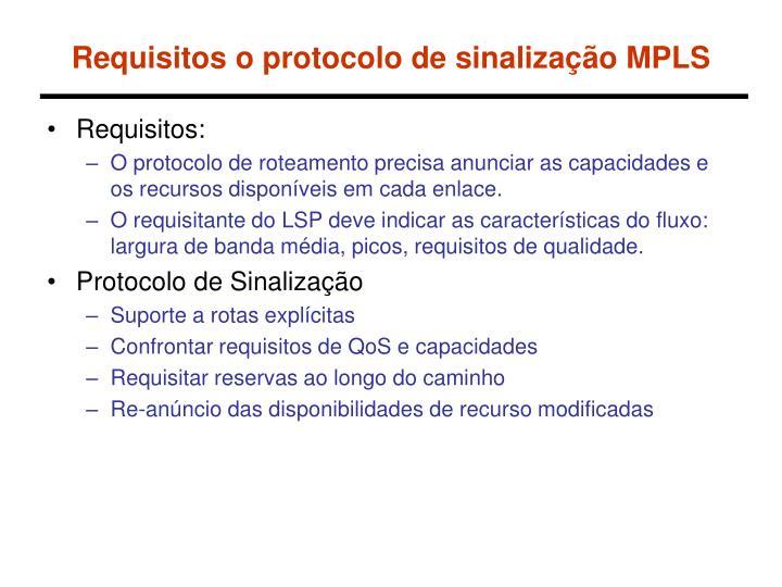 Requisitos o protocolo de sinalização MPLS