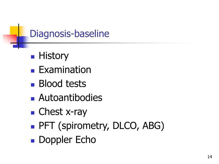 Diagnosis-baseline