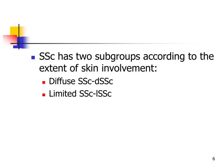 SSc has two subgroups according to the extent of skin involvement: