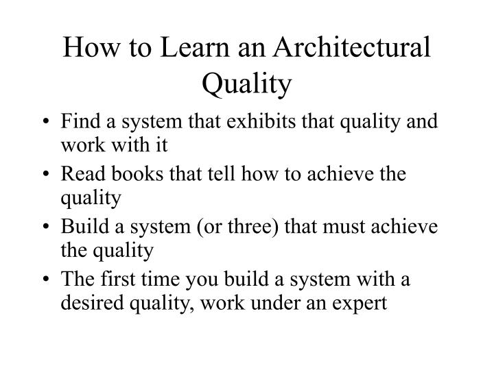 How to Learn an Architectural Quality