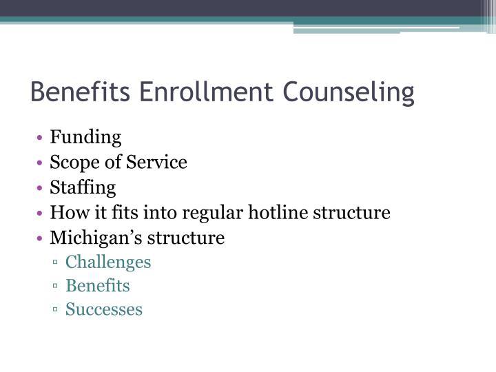 Benefits Enrollment Counseling