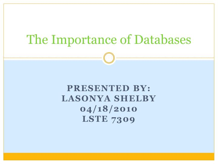 The importance of databases