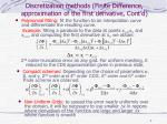 discretization methods finite difference approximation of the first derivative cont d