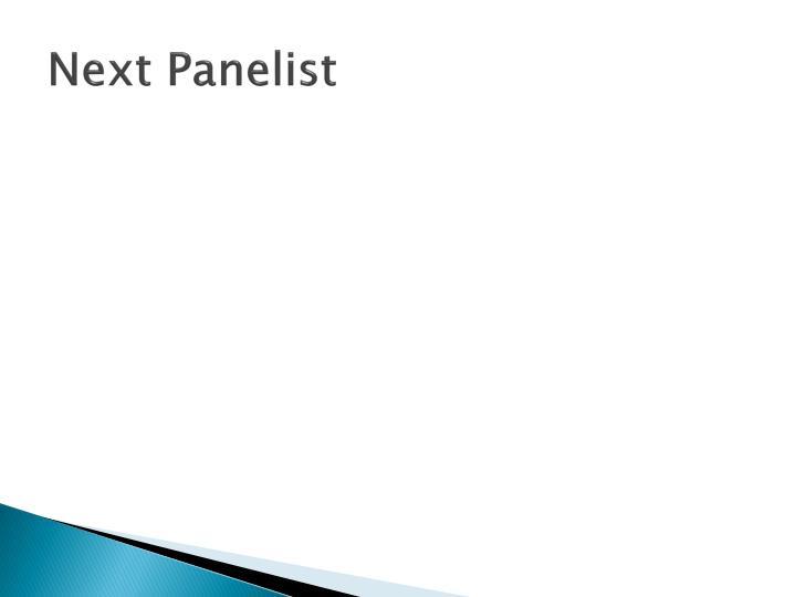 Next Panelist