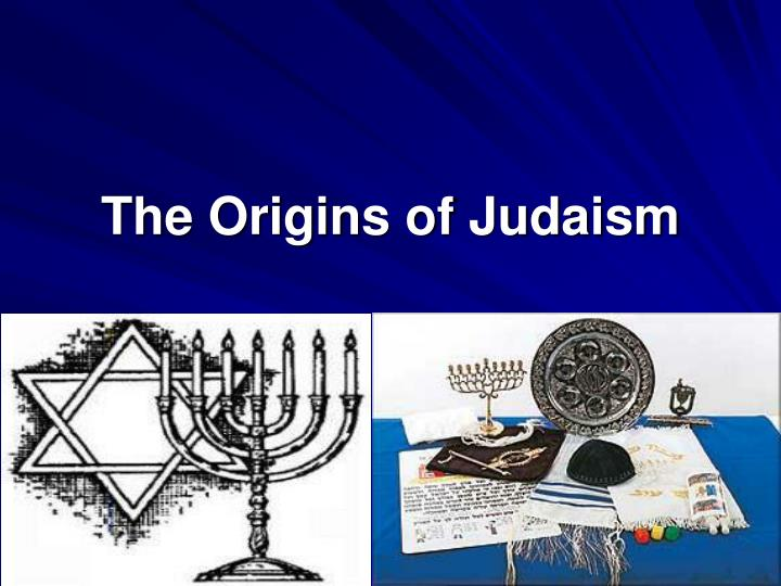origins of judaism Insights on jewish history, our nation's survival, and the lessons we can glean from our nation's storied past.