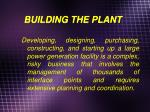 building the plant