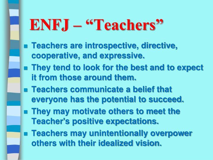 """ENFJ – """"Teachers"""""""