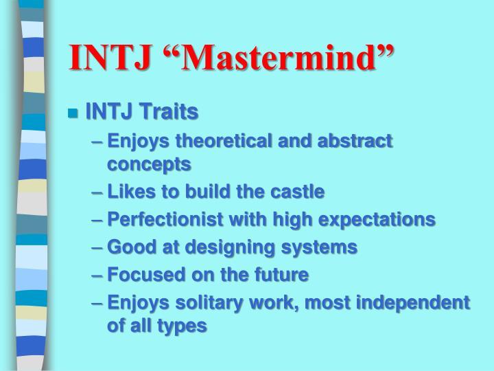 "INTJ ""Mastermind"""