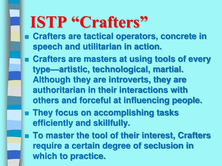 """ISTP """"Crafters"""""""