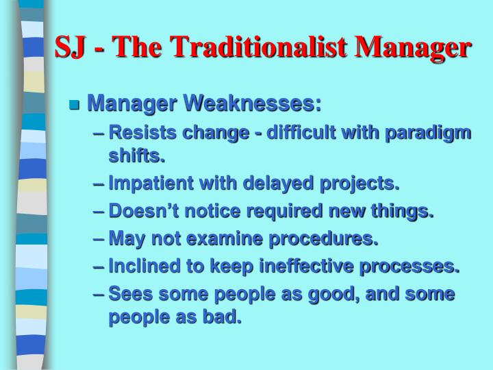 SJ - The Traditionalist Manager