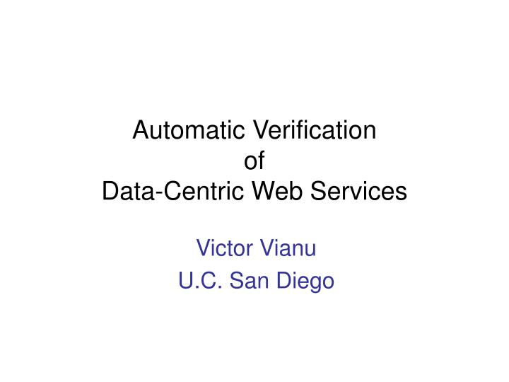 automatic verification of data centric web services n.