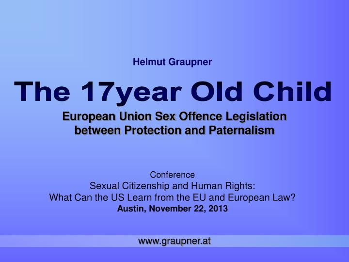 european union sex offence legislation between protection and paternalism n.