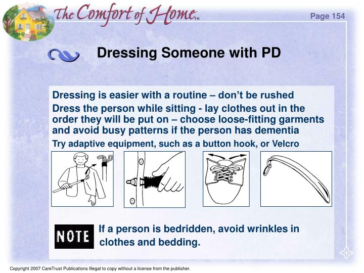 Dressing Someone with PD