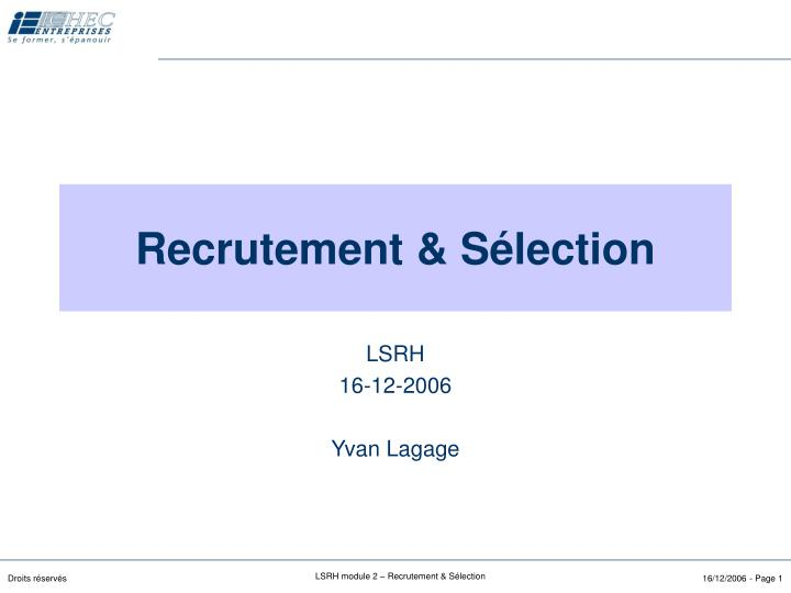 recrutement s lection n.